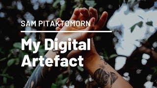 My Digital Artefact - Beta Version   UNI   Sam Pitaktomorn