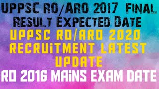 UPPSC ROARO 2017 Final Result Expected Date UPPSC ROARO 2020 Recruitment Update RO 2016 Mains
