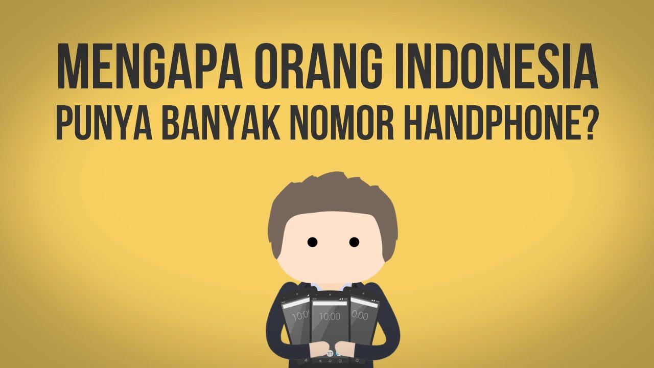 Mengapa Orang Indonesia Punya Banyak Nomor Handphone?