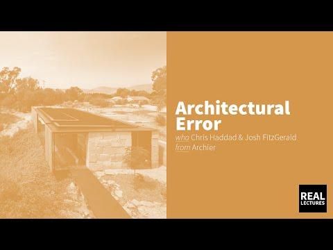 Architectural Error - Archier - Chris Haddad & Josh FitzGerald