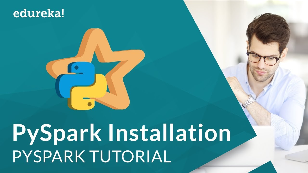 PySpark Installation | Configure Jupyter Notebook with PySpark | PySpark  Tutorial | Edureka