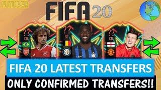 FIFA 20   LATEST CONFIRMED TRANSFERS!! FT. LUKAKU, DAVID LUIZ, MAGUIRE ETC... (CONFIRMED TRANSFERS)