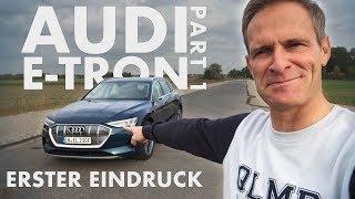 Audi e-tron KOMPLETT leer fahren?   Erster Eindruck   Part 1   Matthias Malmedie