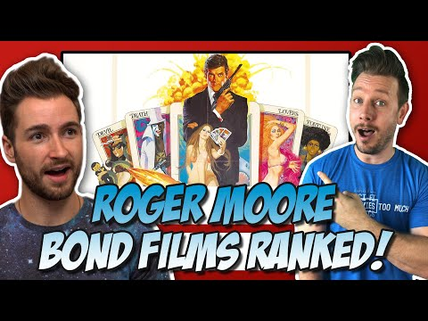 Every Roger Moore James Bond Film Ranked!