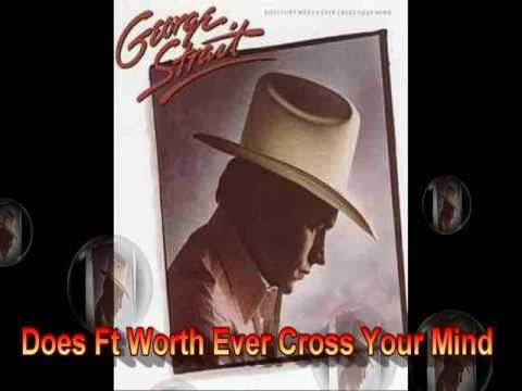 George Strait...Does Ft Worth Ever Cross Your Mind..( A Cover By Capt Flashback)!!