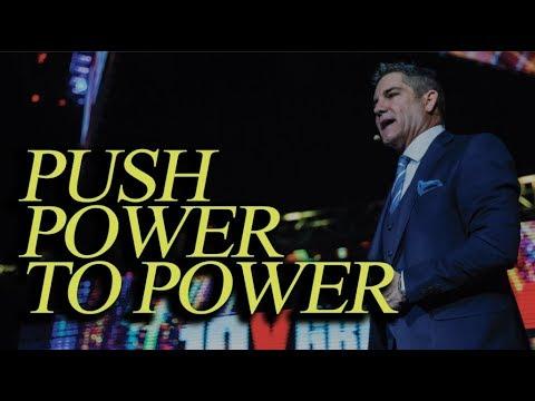 Push Power to Power - Grant Cardone