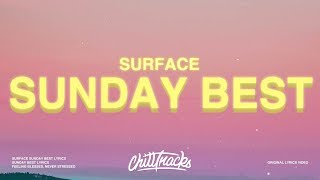 Download Lagu Surfaces - Sunday Best Feeling good like I should MP3