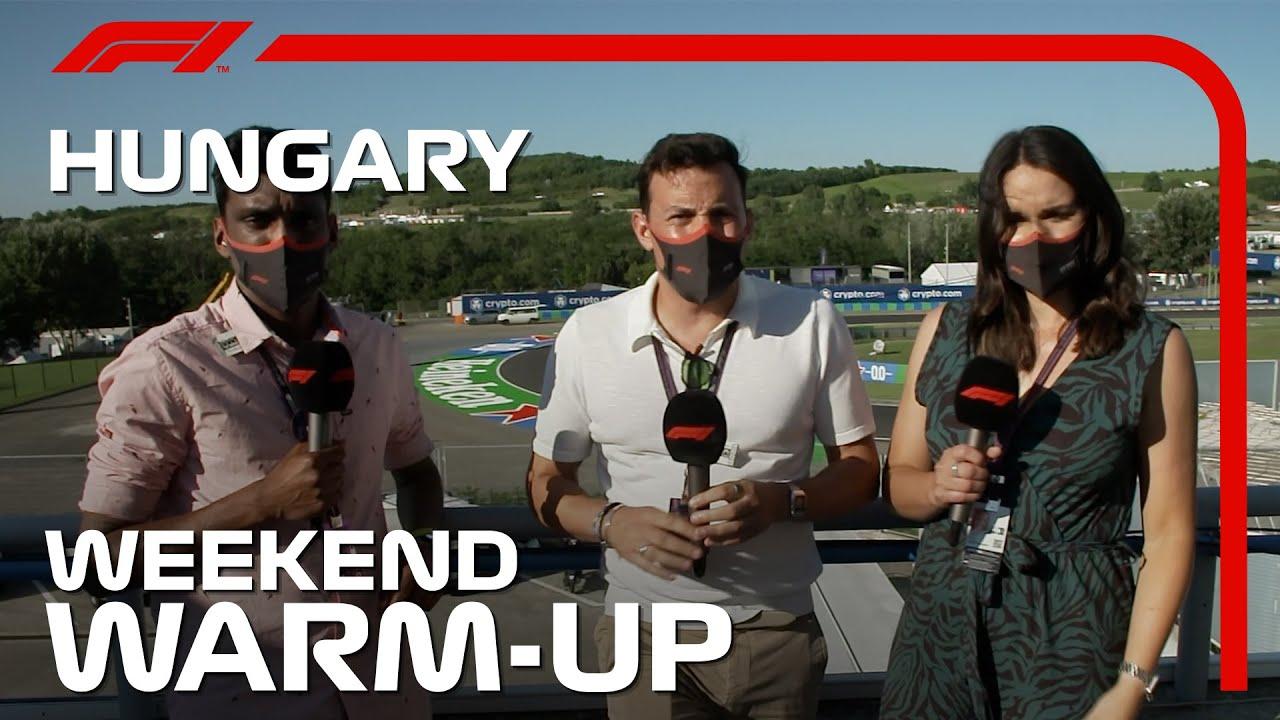 Weekend Warm Up! 2021 Hungarian Grand Prix