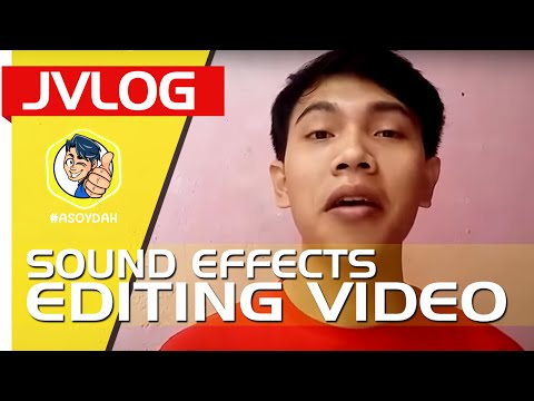 SOUND EFFECT UNTUK EDITING VIDEO | JuVLOG