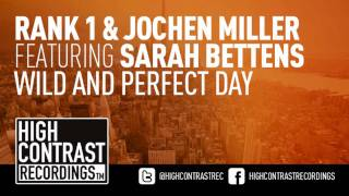 Rank 1 & Jochen Miller feat.Sarah Bettens - Wild And Perfect Day (Extended Mix)