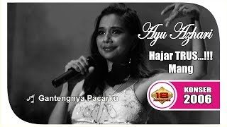 "Download Video AYU AZHARI"" HOT BANGET.. !! HAJAR TERUSS .. GANTENGNYA PACARKU (LIVE KONSER MADIUN 27 JANUARI 2006) MP3 3GP MP4"