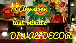 10 Easy and Awesome Last minute DIWALI Decoration ideas
