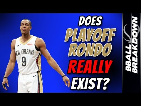 Does Playoff Rondo REALLY Exist?
