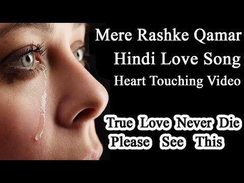 Mere Rashke Qamar Tune Pahli Nazar | Heart Touching Video | Love Story 2017 2018 | KB Multimedia