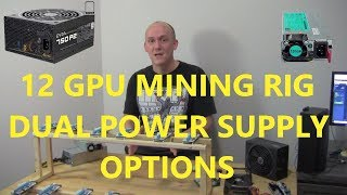 Rig building 102 - Dual PSU Options Mining Rig