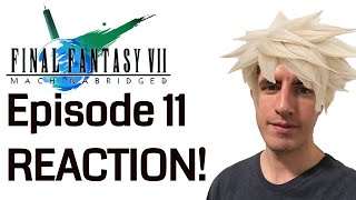 Final Fantasy VII: Machinabridged Ep 11 REACTION