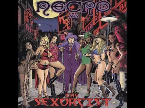 "NECRO - ""SUCKADELIC"" (off The Album - THE SEXORCIST)"