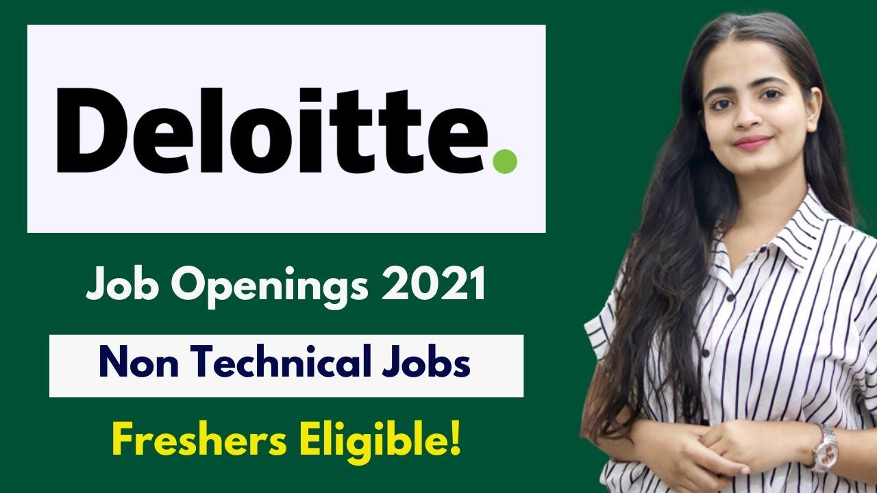 Deloitte Jobs For Freshers | NON TECH JOB! | Fresher Jobs | Deloitte Off Campus Recruitment 2021