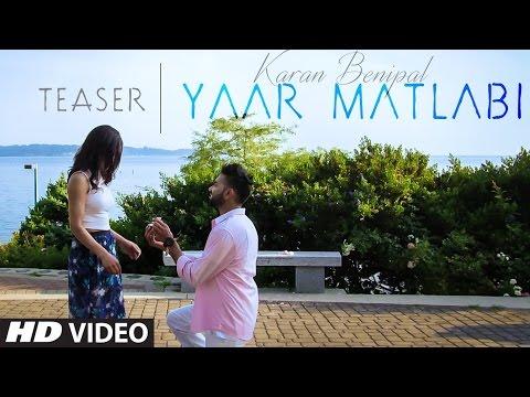 Karan Benipal Yaar Matlabi (Song Teaser) Jaani | Music: B Praak