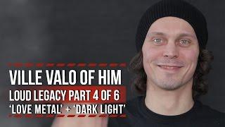 HIM's Ville Valo on 'Love Metal' + 'Dark Light'