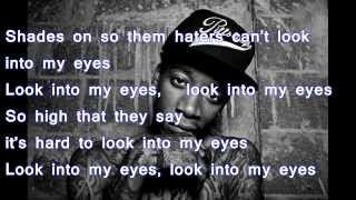 Wiz Khalifa  Look Into My Eyes Lyrics on Screen)