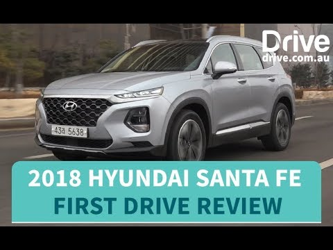 2018 Hyundai Santa Fe First Drive Review | Drive.com.au