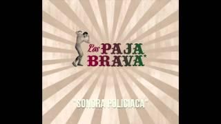 Los Paja Brava -