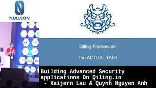 Building advanced security applications on Qiling.io | KaiJern Lau & Quynh Nguyen Anh | NULLCON 2020