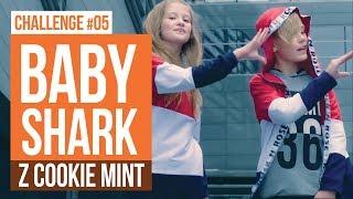 Baby Shark z Cookie Mint / CHALLENGE #05