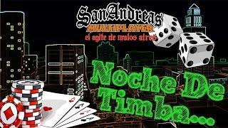 Noche de timba..- GTA SA (samp)
