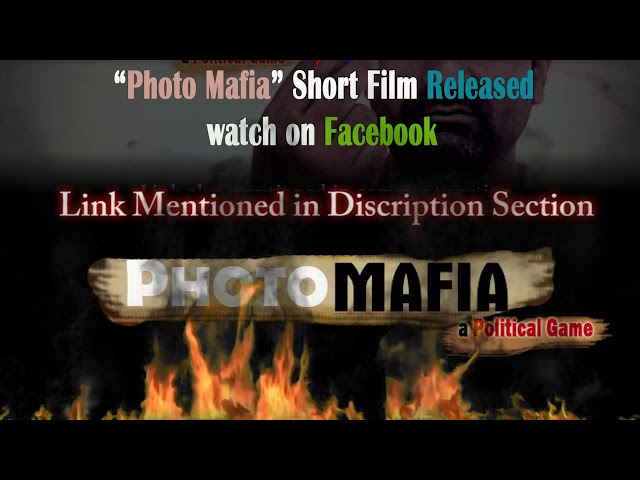 Photo Mafia Full movie  Realesed On facebook  Link mention in Description