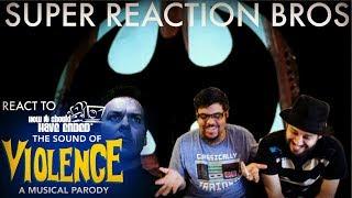 SRB Reacts to The Sound of Violence - A Sound of Silence Batman Parody!!!!