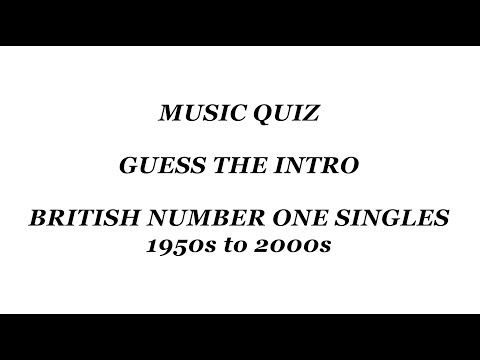 Music Quiz - Guess the Intro - British Number Ones 1950s to 2000s