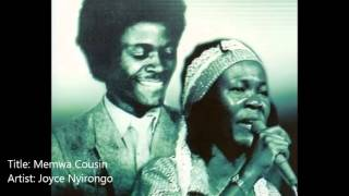 Memwa Cousin- Joyce & John Nyirongo