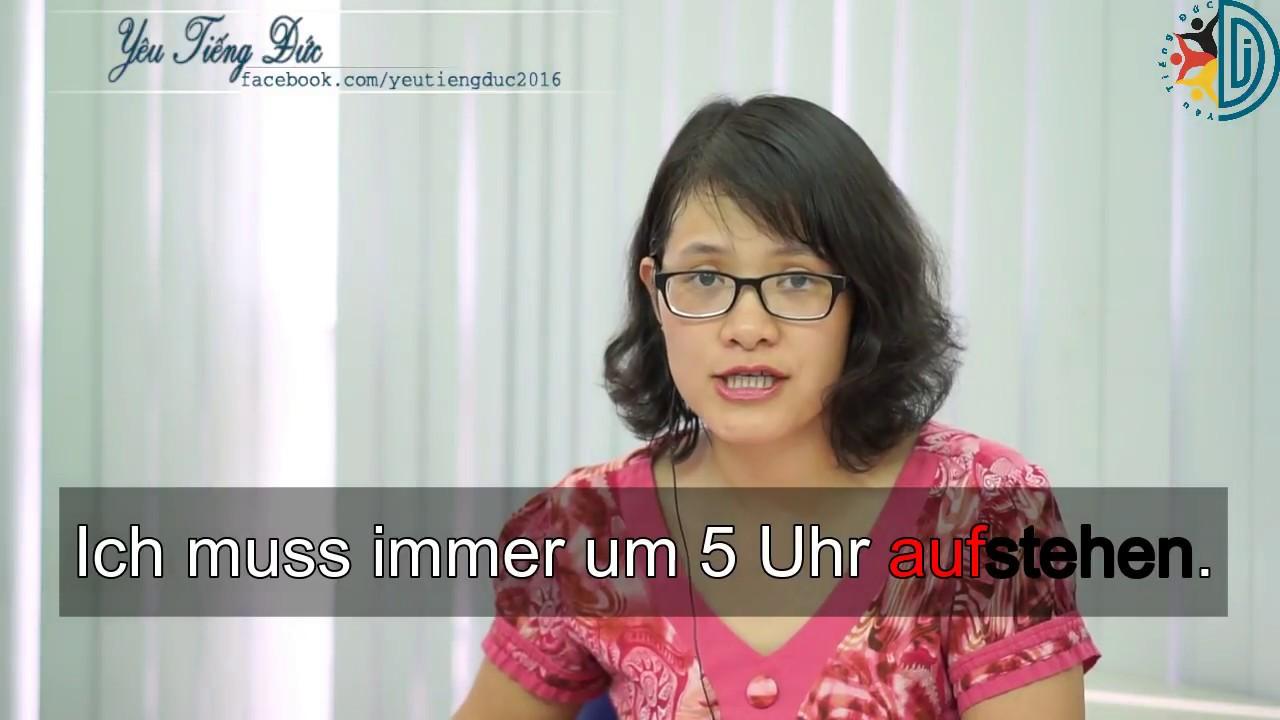 Học tiếng Đức cùng cô Thùy Dương - Bài 16: Động từ tách - Trennbare Verben