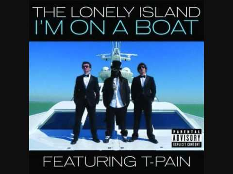 I'm On A Boat - The Lonely Island ft T-Pain