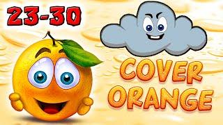 Cover Orange - Эпизод 1 УРОВНИ 23-30, прохождение логической игры про апельсин и злое облако #2
