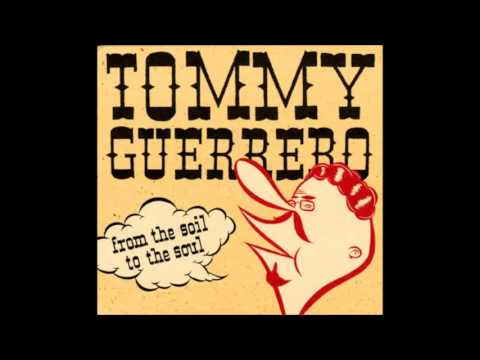 Tommy Guerrero - From the Soil to the Soul (Full Album)