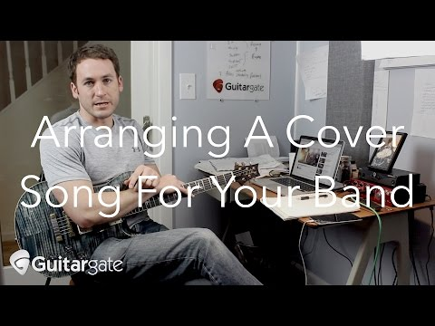 How To Arrange Songs For YOUR Band - #learnthesong