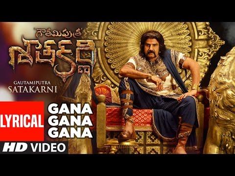 Gana Gana Gana Lyrical Video Song || Gautamiputra Satakarni || Nandamuri Balakrishna, Shriya Saran
