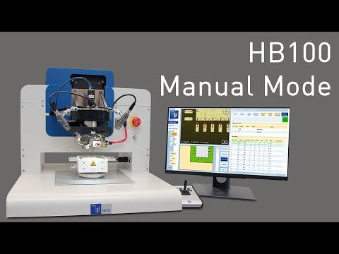 HB100 Wire Bonder -  Manual Mode