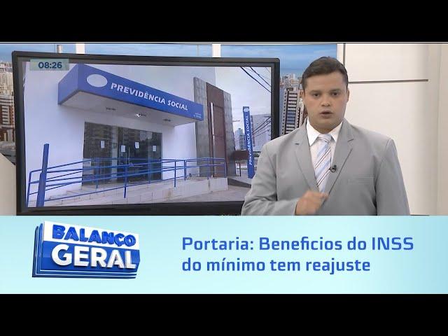 Portaria: Beneficios do INSS do mínimo tem reajuste 5,45%