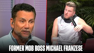 What Was The Mob Really Like? | Michael Franzese on The Pat McAfee Show 2.0
