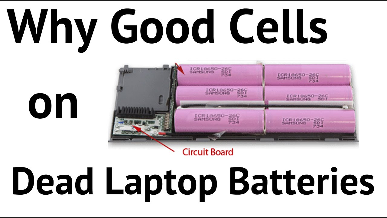 Can Good Cells Be Found On Dead Laptop Batteries 1 Youtube