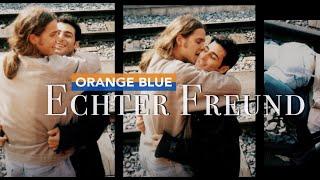 ORANGE BLUE - Echter Freund [Official Video]