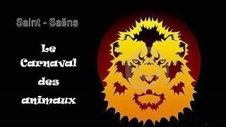Saint-Saëns : Le Carnaval des Animaux