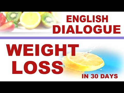 English conversation about health and fitness – how to lose weight fast