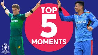 Wahab Riaz? Shaheen Afridi? | Pakistan vs Afghanistan - Top 5 Moments | ICC Cricket World Cup 2019