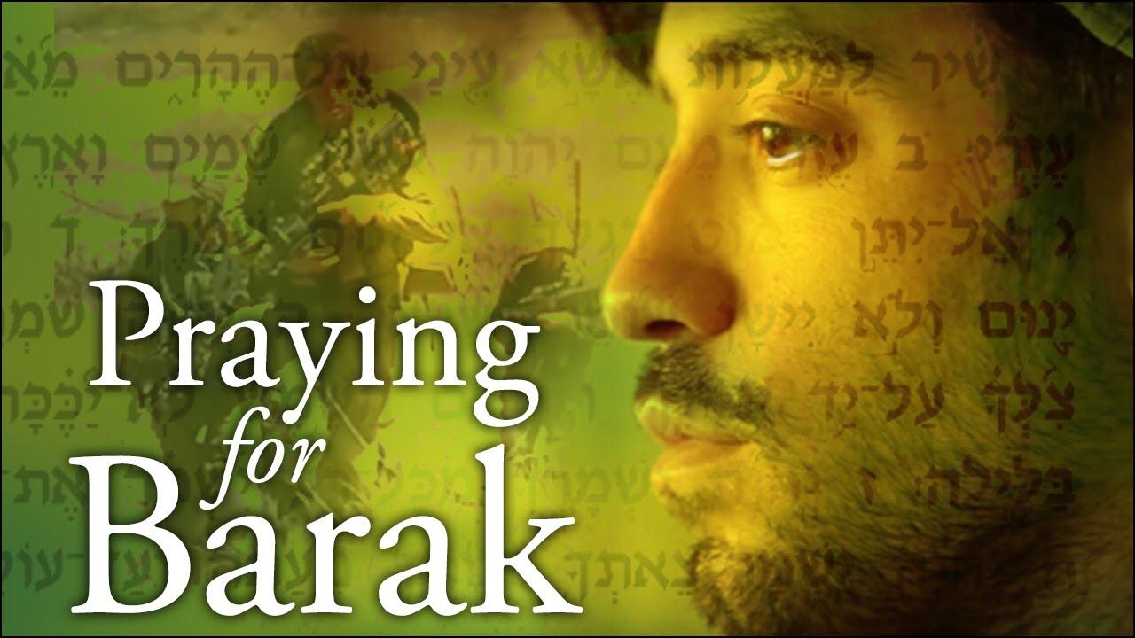 Video: Praying for Barak: An Amazing True Story
