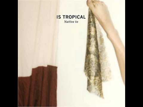 Is Tropical - Lies